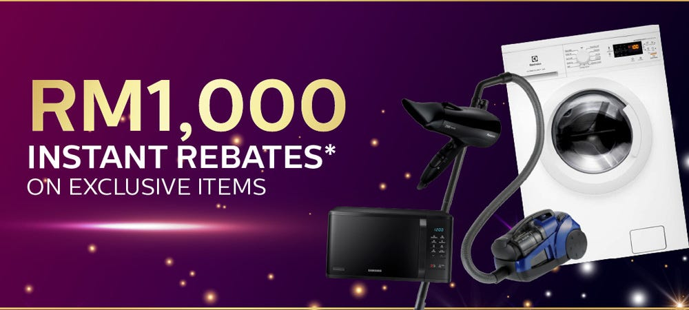 Instant rebates up to RM 1,000