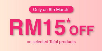 Tefal Voucher Valid Only 8th March RM15