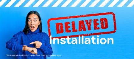installation delay